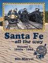 Santa Fe ... all the Way, Vol. 1