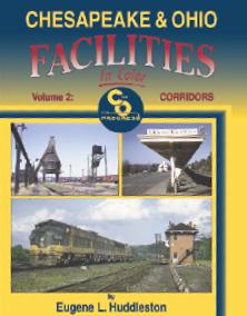 Chesapeake & Ohio Facilities, Vol. 2
