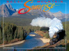 Rocky Mountain Sunrise, Trains of the Canadian West