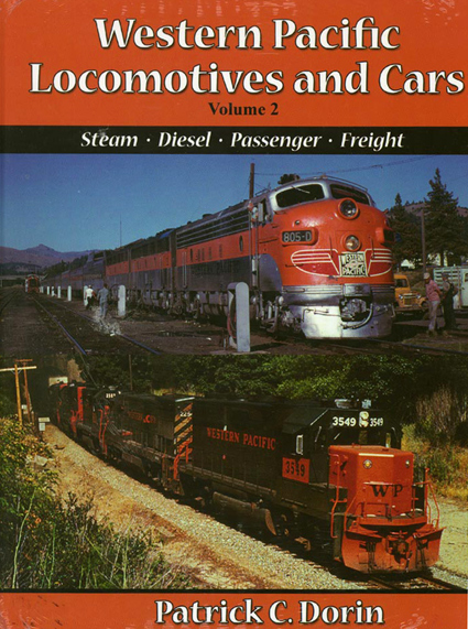 Western Pacific, Vol. 2 Steam, Diesel, Pass & Freight