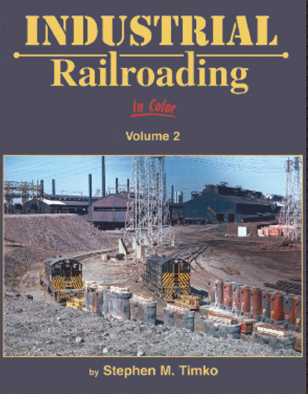 Industrial Railroading in Color