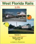 West Florida Rails, Vol. 1