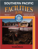 Southern Pacific Facilities, Vol. 1