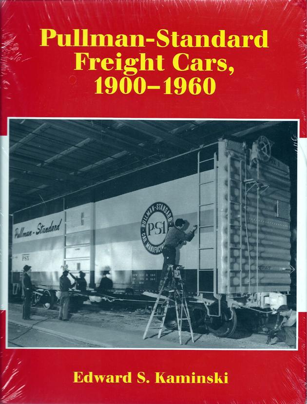 Pullman-Standard Freight Cars, 1900-1960