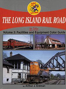 Long Island Railroad in Color, Vol. 3