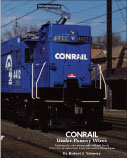 Conrail under Pennsy Wires, Vol. 1
