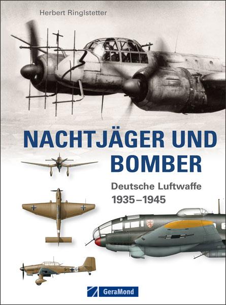 Nachtjäger und Bomber, Luftwaffe 1935-45