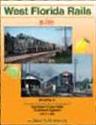 West Florida Rails in Color, Vol. 2