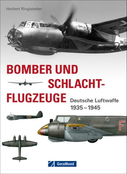 Bomber und Schlachtflugzeuge, Luftwaffe 1935-1945