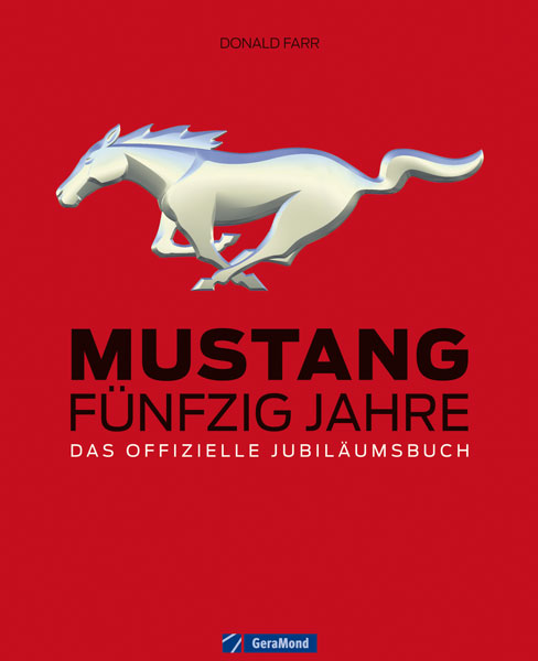Mustang - Fünfzig Jahre