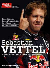 Sebastian Vettel - Vom Kart-Champion zum Formel 1-Weltmeister