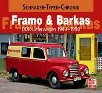 Framo & Barkas - DDR Lieferwagen 1949-1990