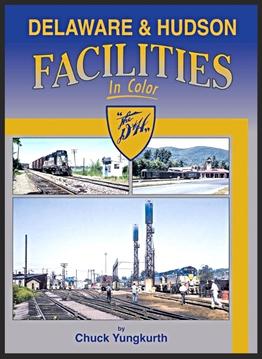Delaware & Hudson Facilities