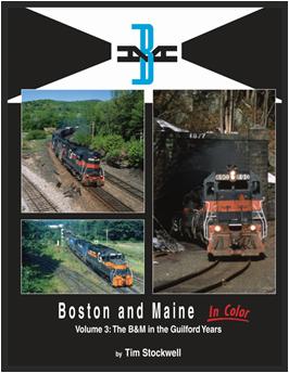 Boston & Maine in Color, Vol. 3