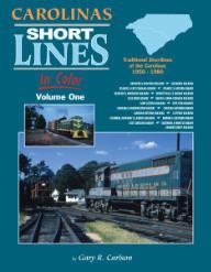 Carolinas Shortlines in Color, Vol. 1