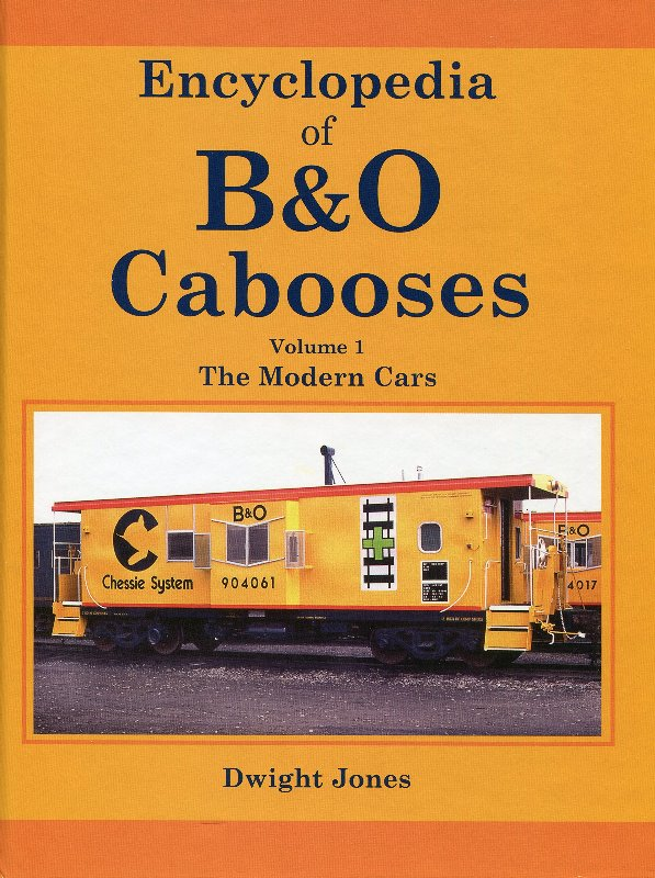 Baltimore & Ohio Cabooses, Vol. 1