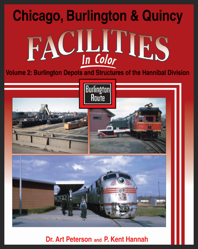 Chicago Burlington & Quincy Facilities, Vol. 2