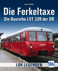 Die Ferkeltaxe - Baureihe LVT 2.09 der DR