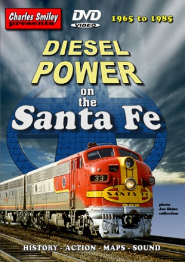 Diesel Power on the Santa Fe - 1965 - 1985