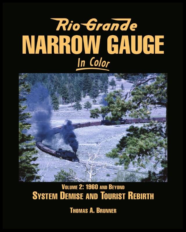Rio Grande Narrow Gauge, Vol. 2