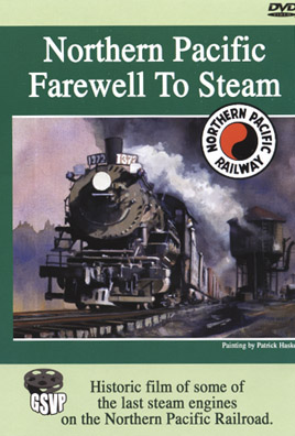 Northern Pacific Farewell to Steam