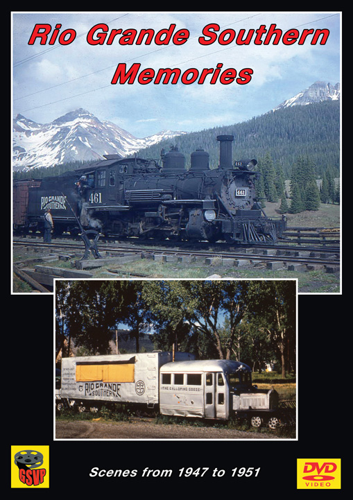 Rio Grande Southern Memories