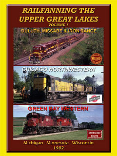 Railfanning the Upper Great Lakes, Vol. 1