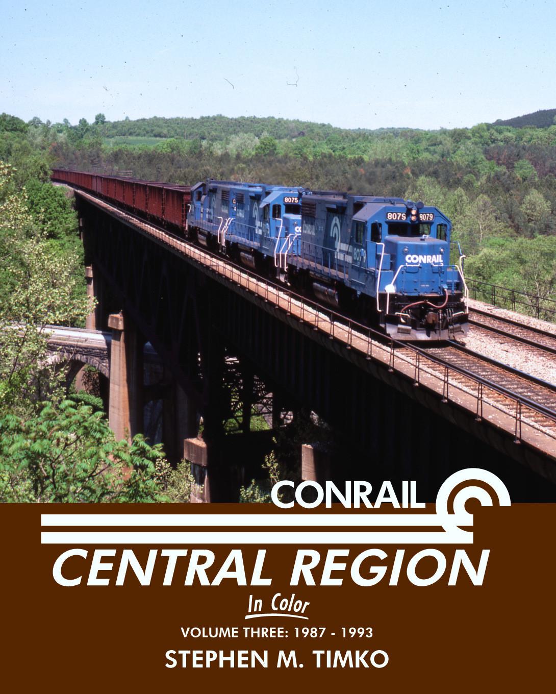 Conrail Central Region Vol. 3