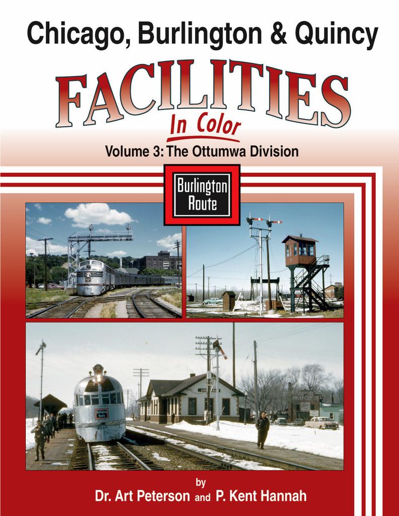 Chicago Burlington & Quincy Facilities, Vol. 3