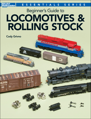 Beginner`s Guide to Locomotives and Rolling Stock