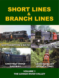 Short and Branch Lines in the Lehigh River Valley