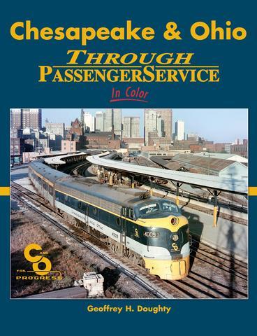Chesapeake & Ohio Through Passenger Service