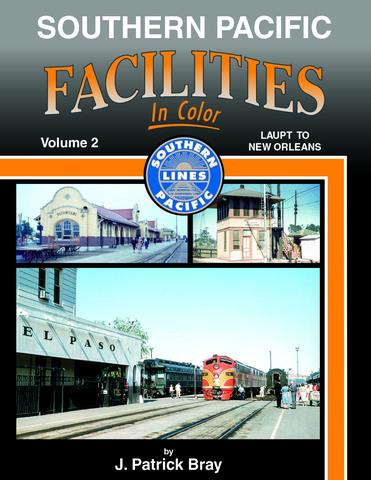 Southern Pacific Facilities, Vol. 2