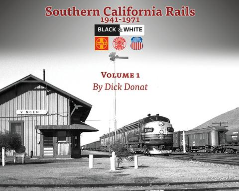 Southern California Rails 1941-1971, Vol. 1