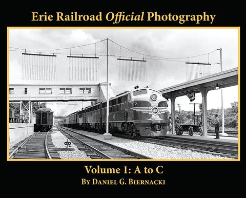 Erie Railroad Official Photography, Vol. 1