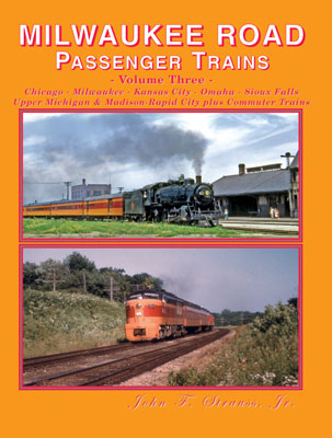 Milwaukee Road Passenger Trains, Vol. 3