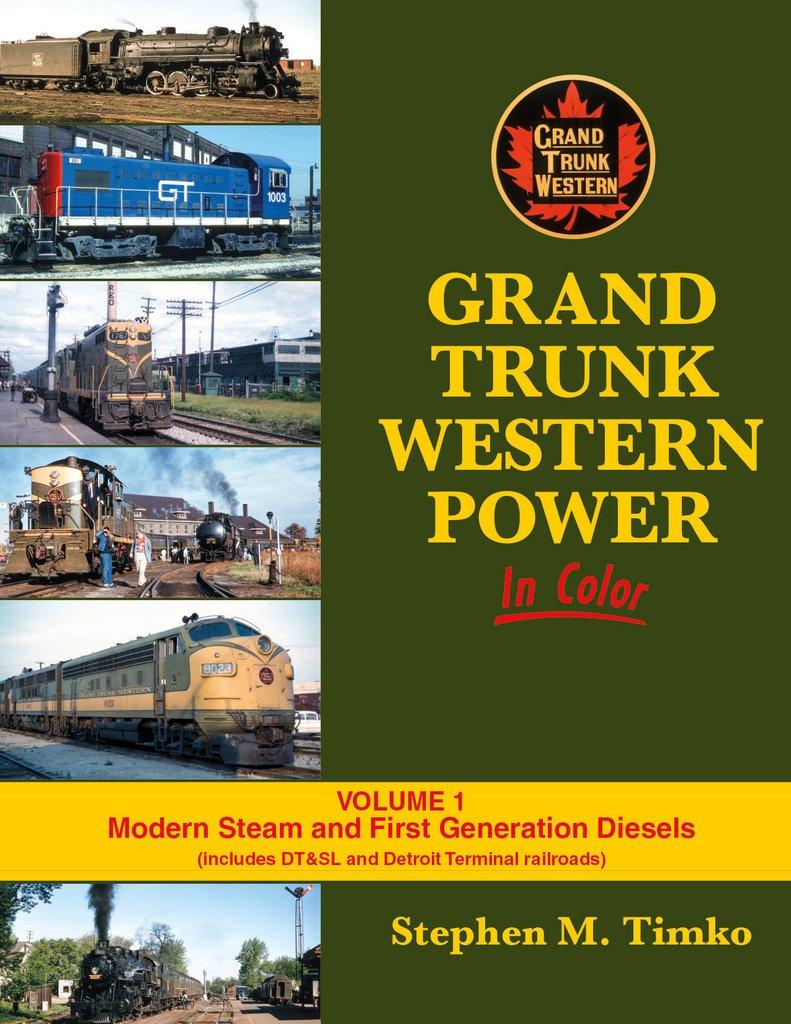 Grand Trunk Western, Vol. 1