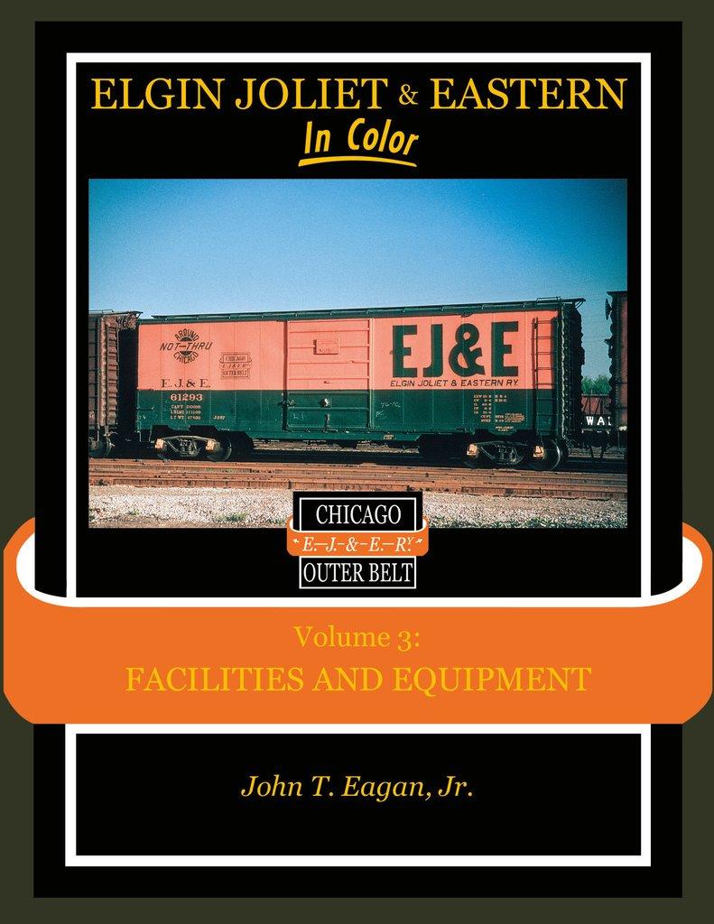 Elgin Joliet & Eastern, Vol. 3
