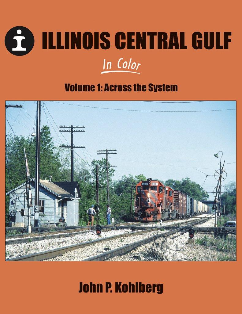 Illinois Central Gulf, Vol. 1