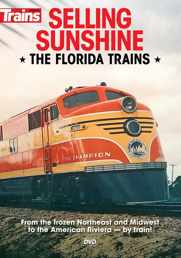 Selling Sunshine, the Florida Trains