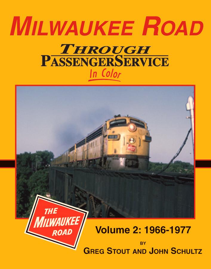 Milwaukee Road Through Passenger Service, Vol. 2