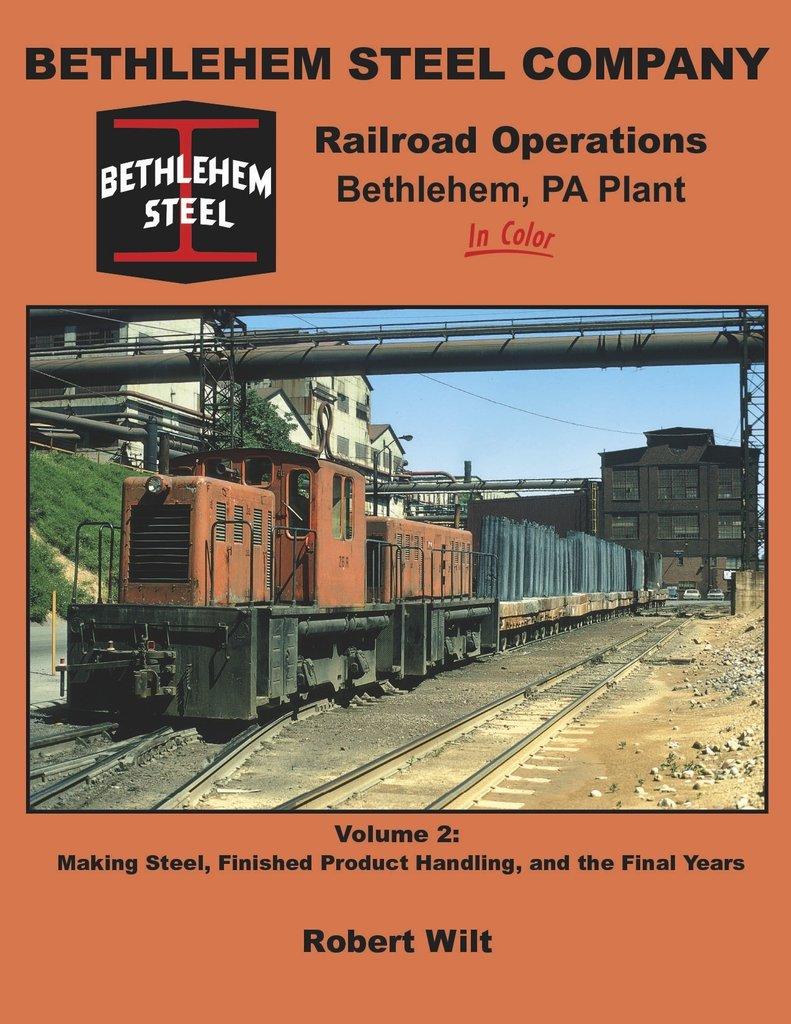 Bethlehem Steel Company Railroad, Vol. 2