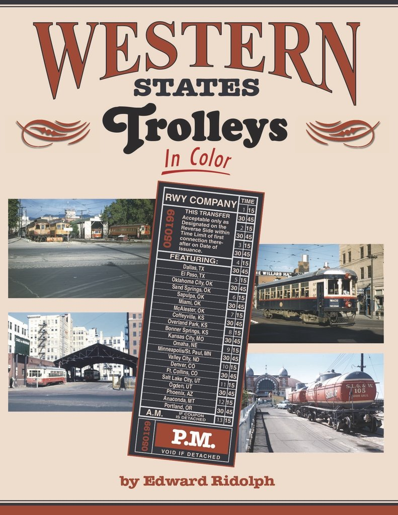 Western State Trolleys in Color