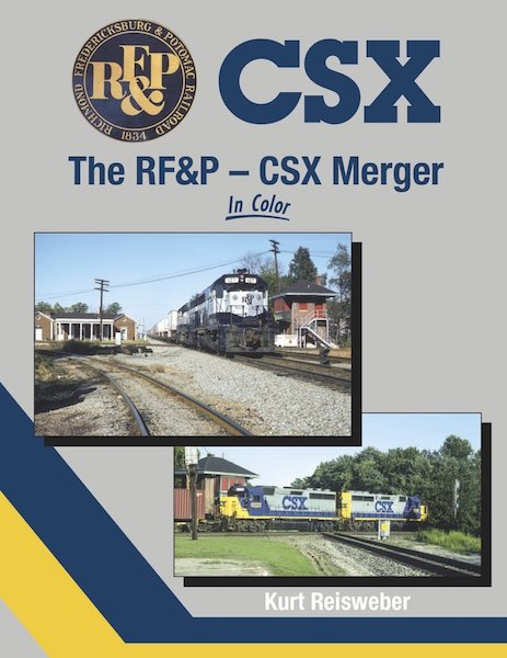 The RF&P - CSX Merger