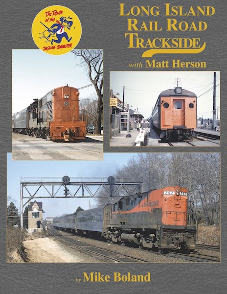 Trackside 116 - Long Island Railroad