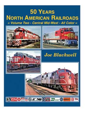 50 Years North American Railroads, Vol. 2 - Central Mid-West