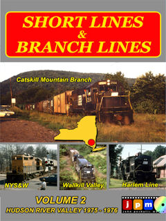 Short and Branch Lines in the Hudson River Valley