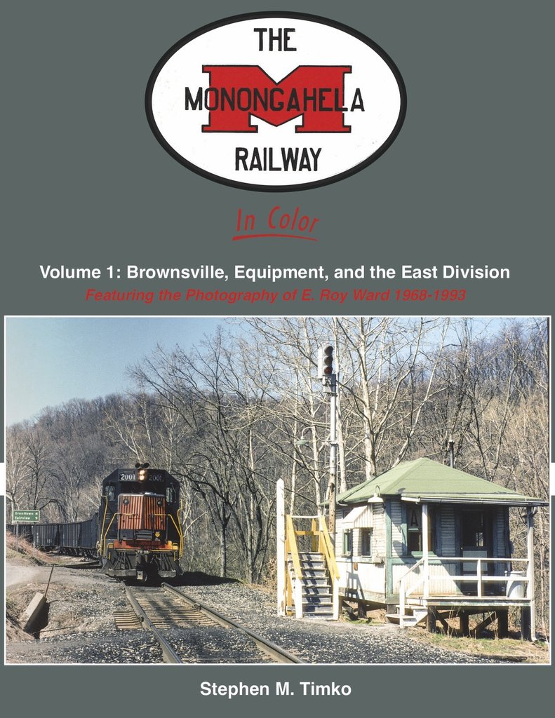 Monongahela Railway in Color, Vol. 1