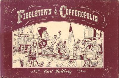 Fiddletown & Copperopolis by Carl Fallberg