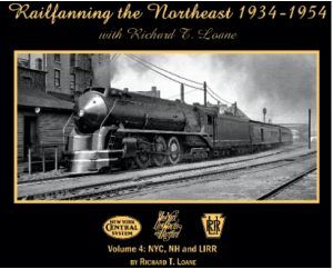 Railfanning the Northeast 1934-1954, Vol. 4